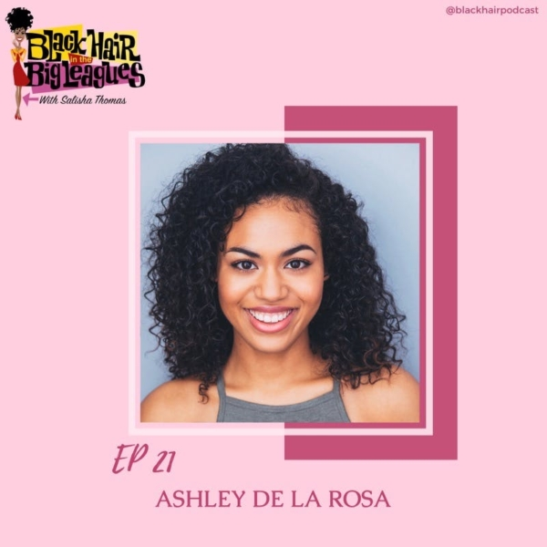 EP-21 From Meangirls and The Voice- Ashley De La Rosa