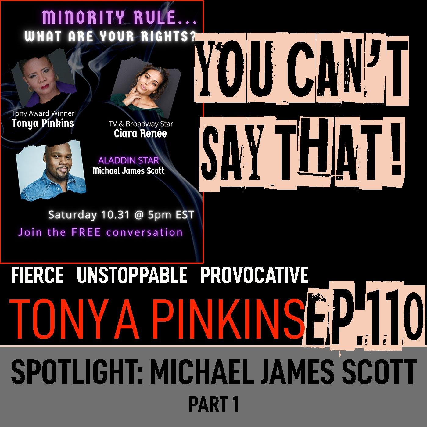 Ep110 - SPOTLIGHT: Red Pilling America with Michael James Scott (Part 1)
