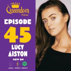 Episode 45 - Lucy Aiston