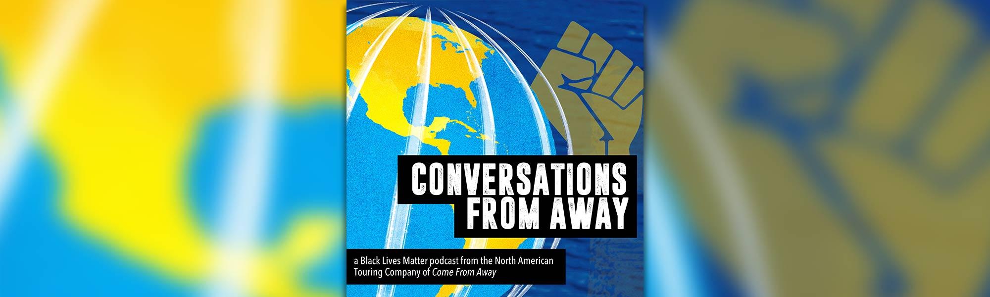 Conversations From Away - Black Lives Matter