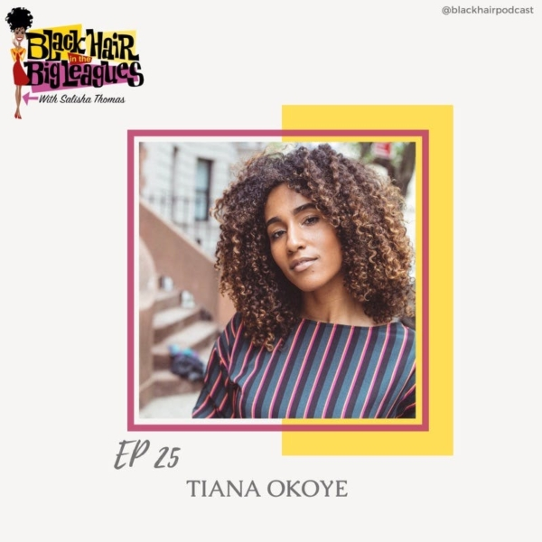 EP 25-The Good Place: TIANA OKOYE