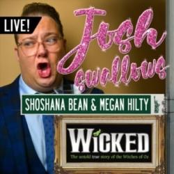 Ep37  - LIVE: WICKED with Shoshana Bean & Megan Hilty
