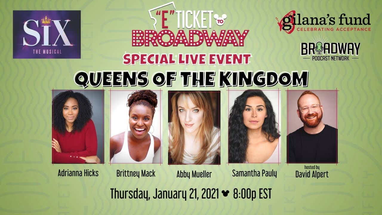 E-Ticket to Broadway with SIX queens - LIVE