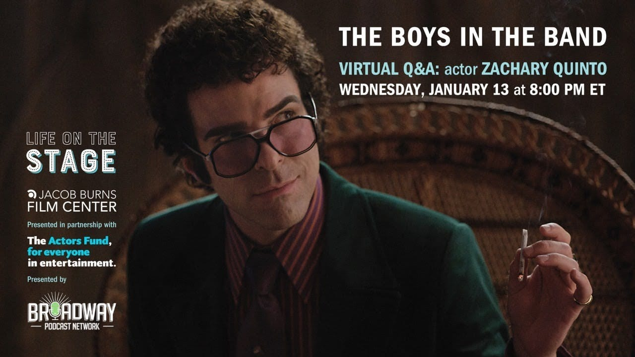 Live Event - Life on the Stage with Zachary Quinto: The Boys in the Band