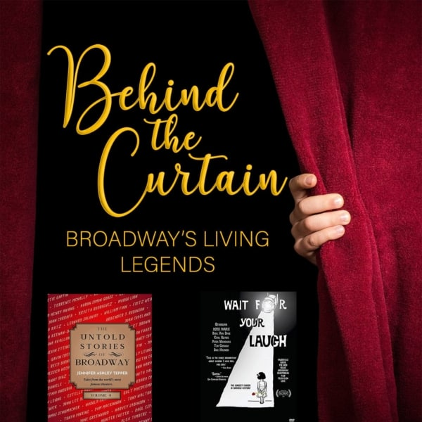 Our Favorite Things: The Untold Stories of Broadway (Vol. 4) & Wait For Your Laugh