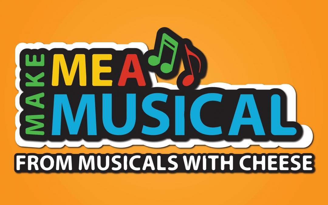 Make Me A Musical