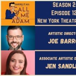 Season 2: Episode 12: New York Theatre Barn: How one non-profit Theatre Company pivoted through the COVID-19 Pandemic, Artistic Director Joe Barros & Associate Artistic Director Jen Sandler