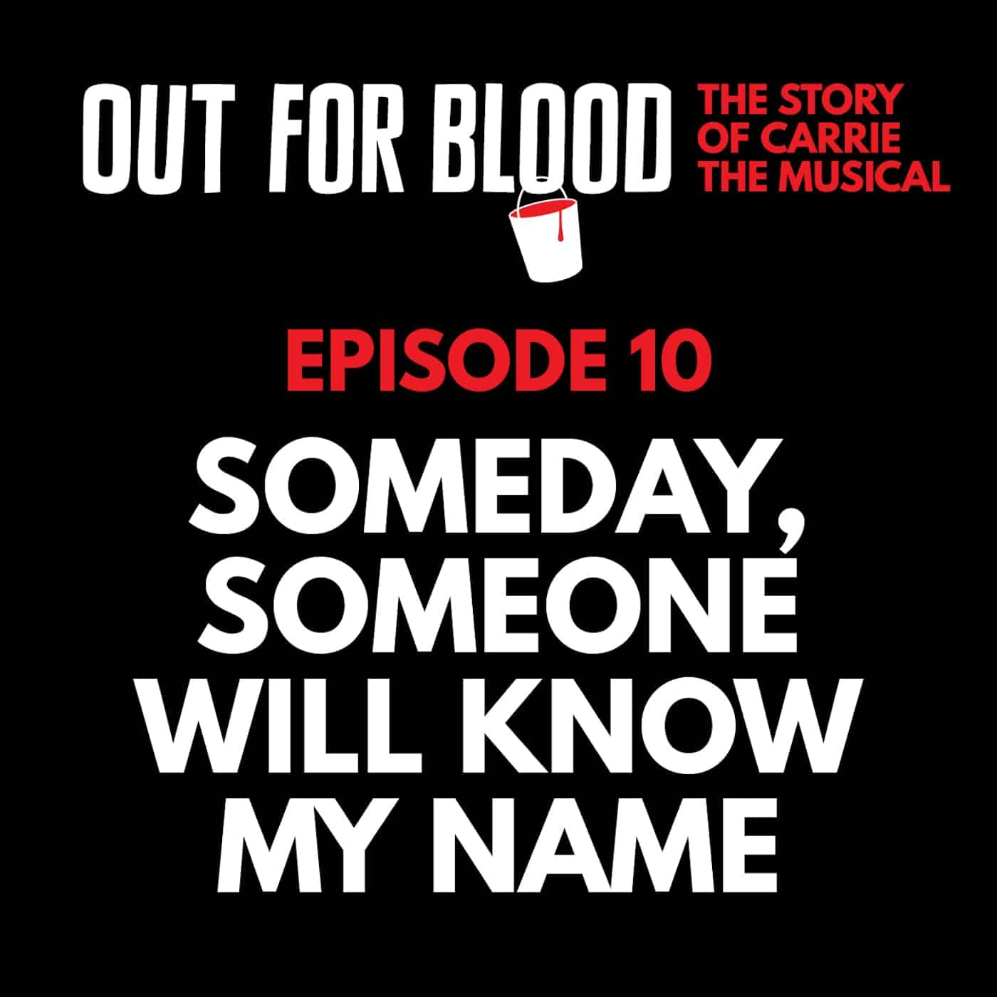 Chapter 10: Someday, someone will know my name