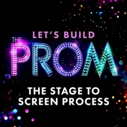 The Stage to Screen Process