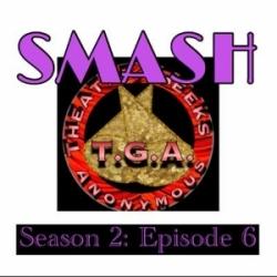 Episode 70: SMASH Season 2 Episode 6
