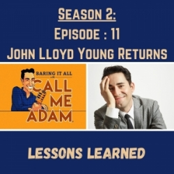 Season 2: Episode 11: John Lloyd Young Returns: Lessons Learned, Broadway Secrets, Patti LuPone, Clint Eastwood, Jersey Boys