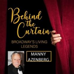 #255 MANNY AZENBERG, Producer