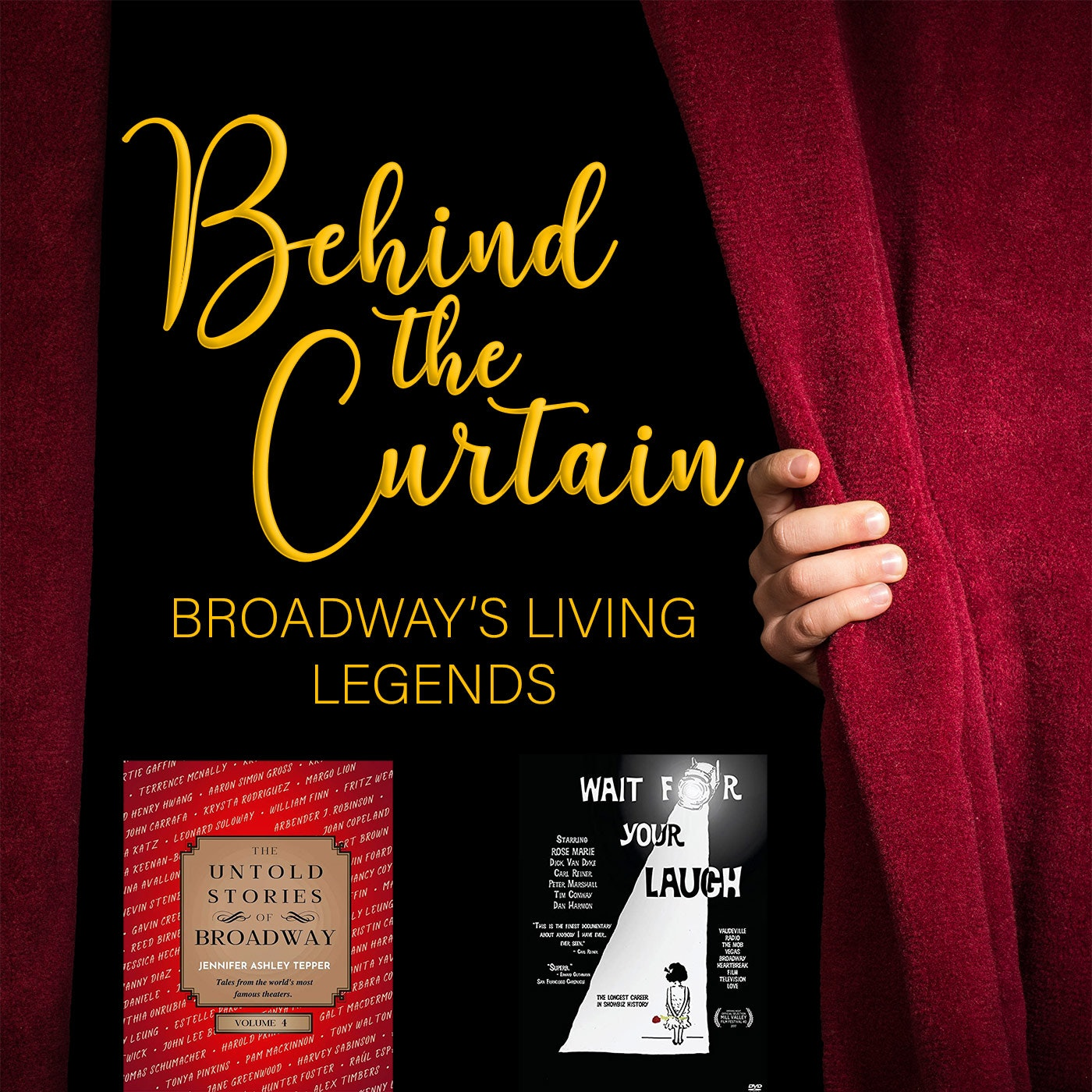 Our Favorite Things #255: The Untold Stories of Broadway (Vol. 4) & Wait For Your Laugh