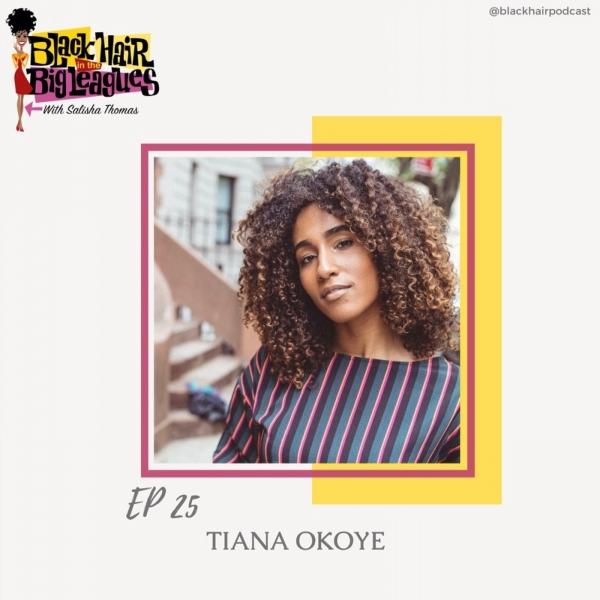 EP 25- Netflix's The Good Place: TIANA OKOYE