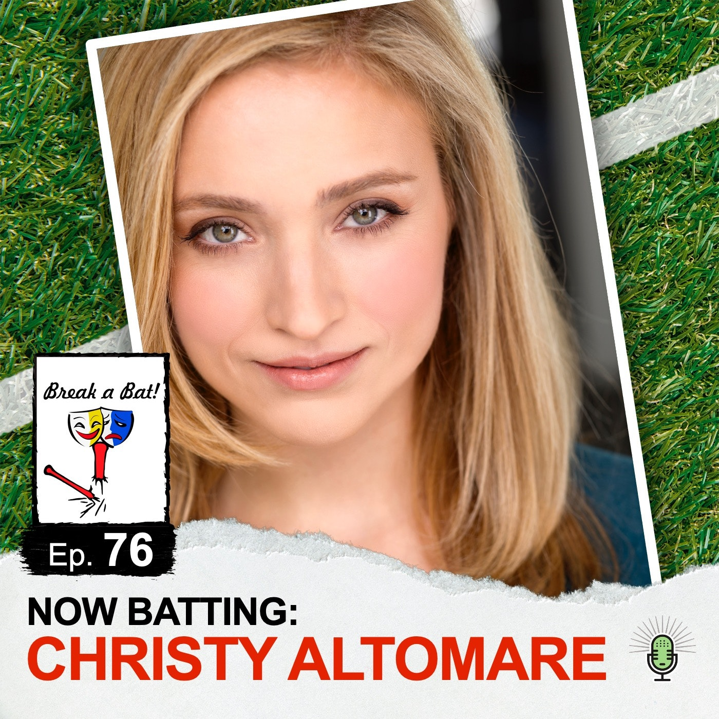 #76 - Now Batting: Christy Altomare