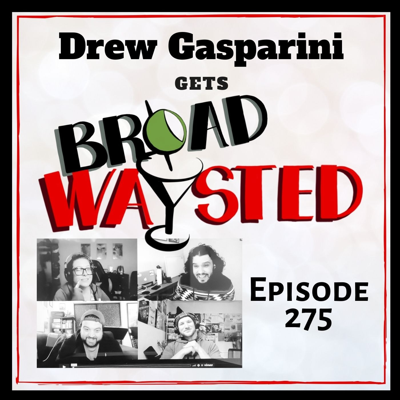 Episode 275: Drew Gasparini gets Broadwaysted!