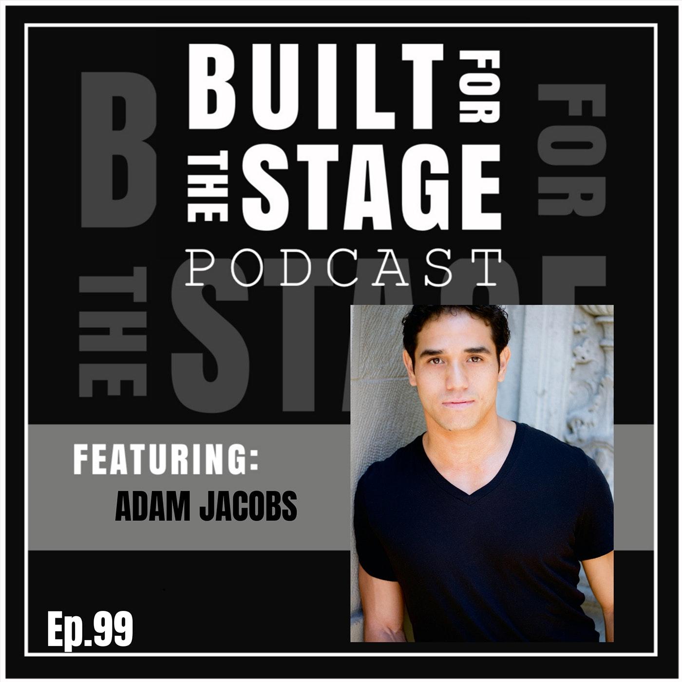 #99 - Adam Jacobs - ALADDIN, LION KING, LES MIZ