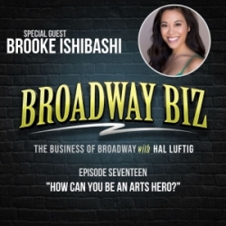 #17 - How Can You Be an Arts Hero? with Brooke Ishibashi