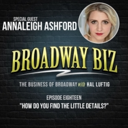 #18 - How Do You Find the Little Details? with Annaleigh Ashford