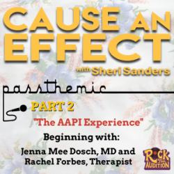 S2/Ep 2: The AAPI Experience // Transracial Adoptees Part 2