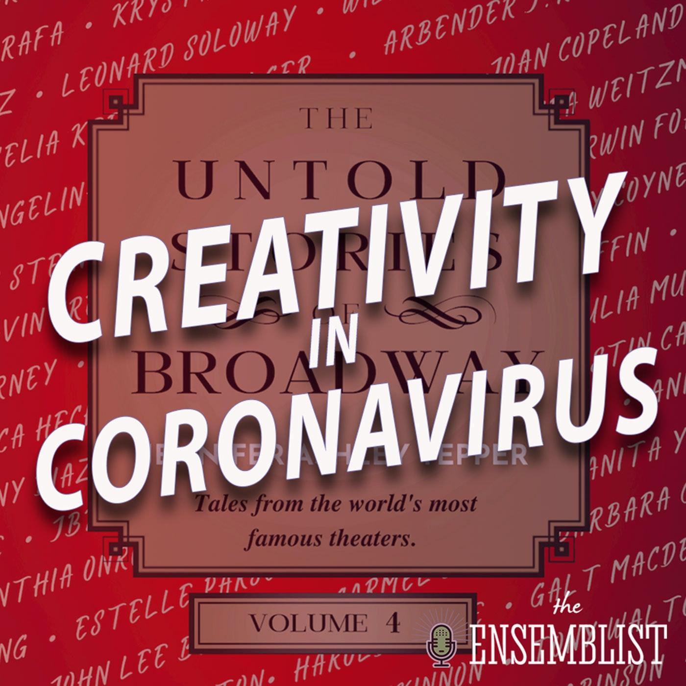 #492 - Creativity in Coronavirus (The Untold Stories of Broadway - feat. Jennifer Ashley Tepper)