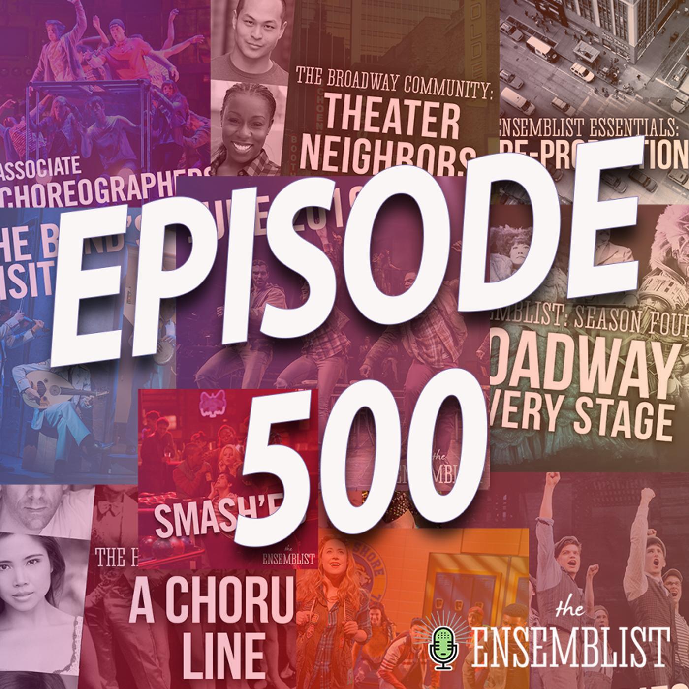 #500 - Episode 500 (feat. Nikka Graff Lanzarone, Anna Altheide, Hattie Andres, Chad Campbell, Jackson Cline, Angela Tricarico)