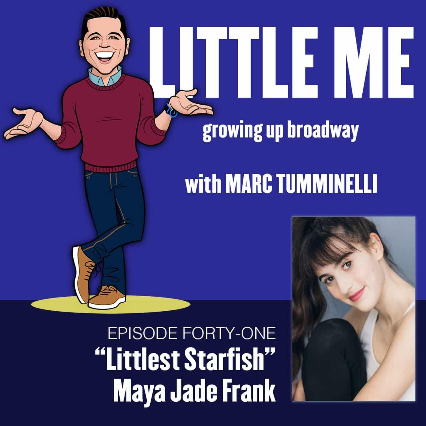 EP41 - Maya Jade Frank - Littlest Starfish