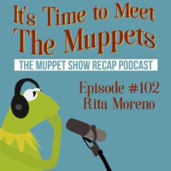 #102: Rita Moreno | The Muppet Show