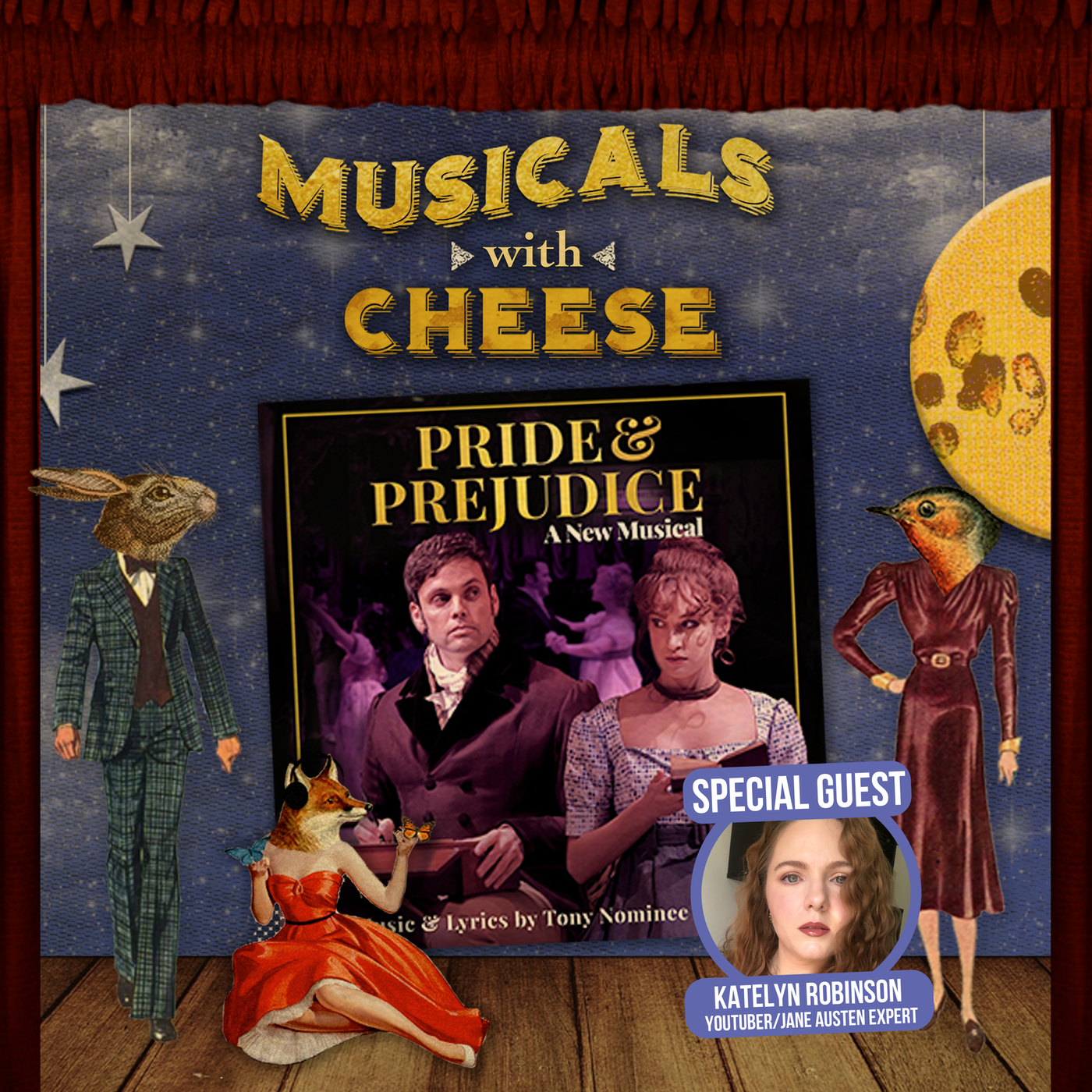 #133 - Pride & Prejudice the Musical (feat. Katelyn Robinson)