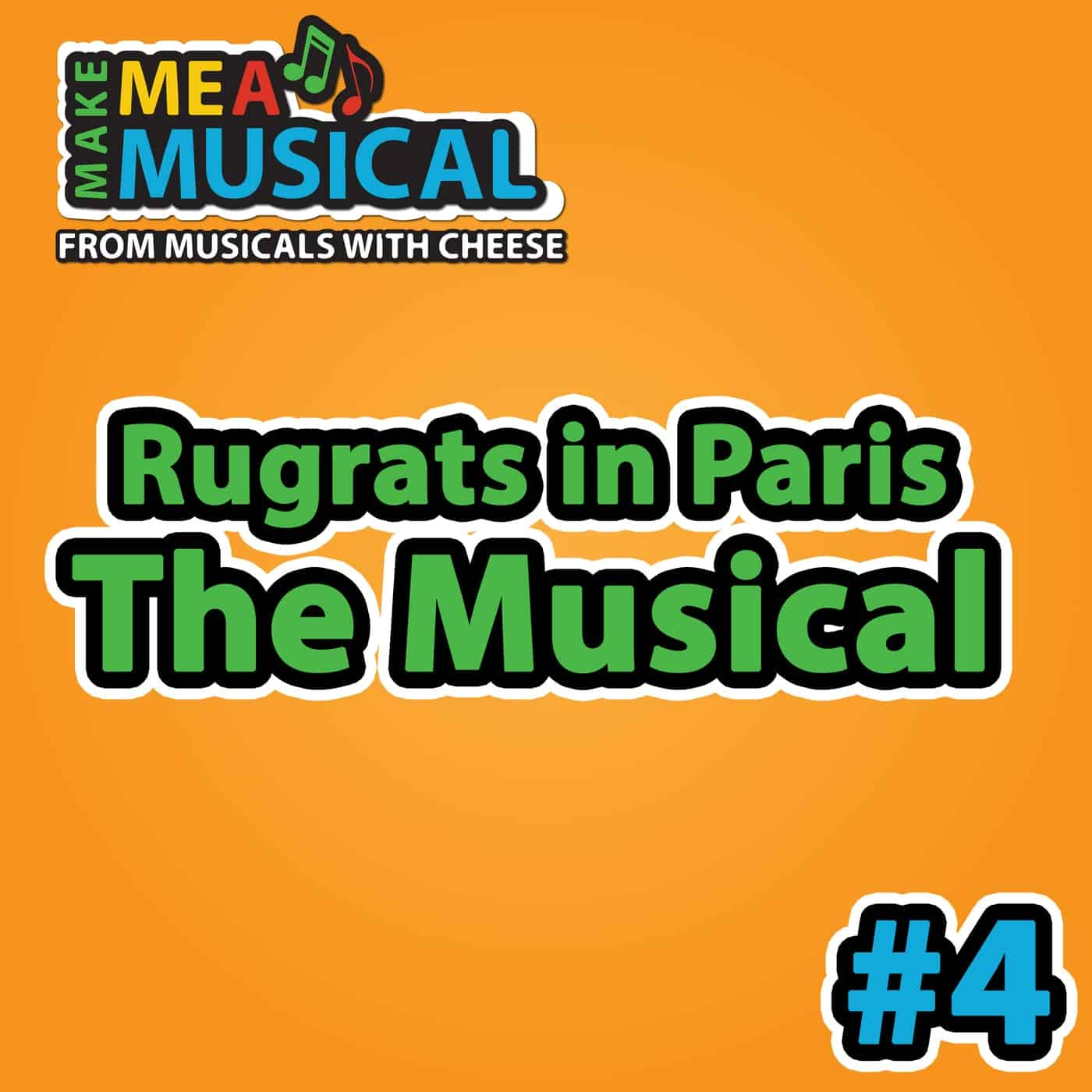 Rugrats in Paris the Musical -  Make me a Musical #4