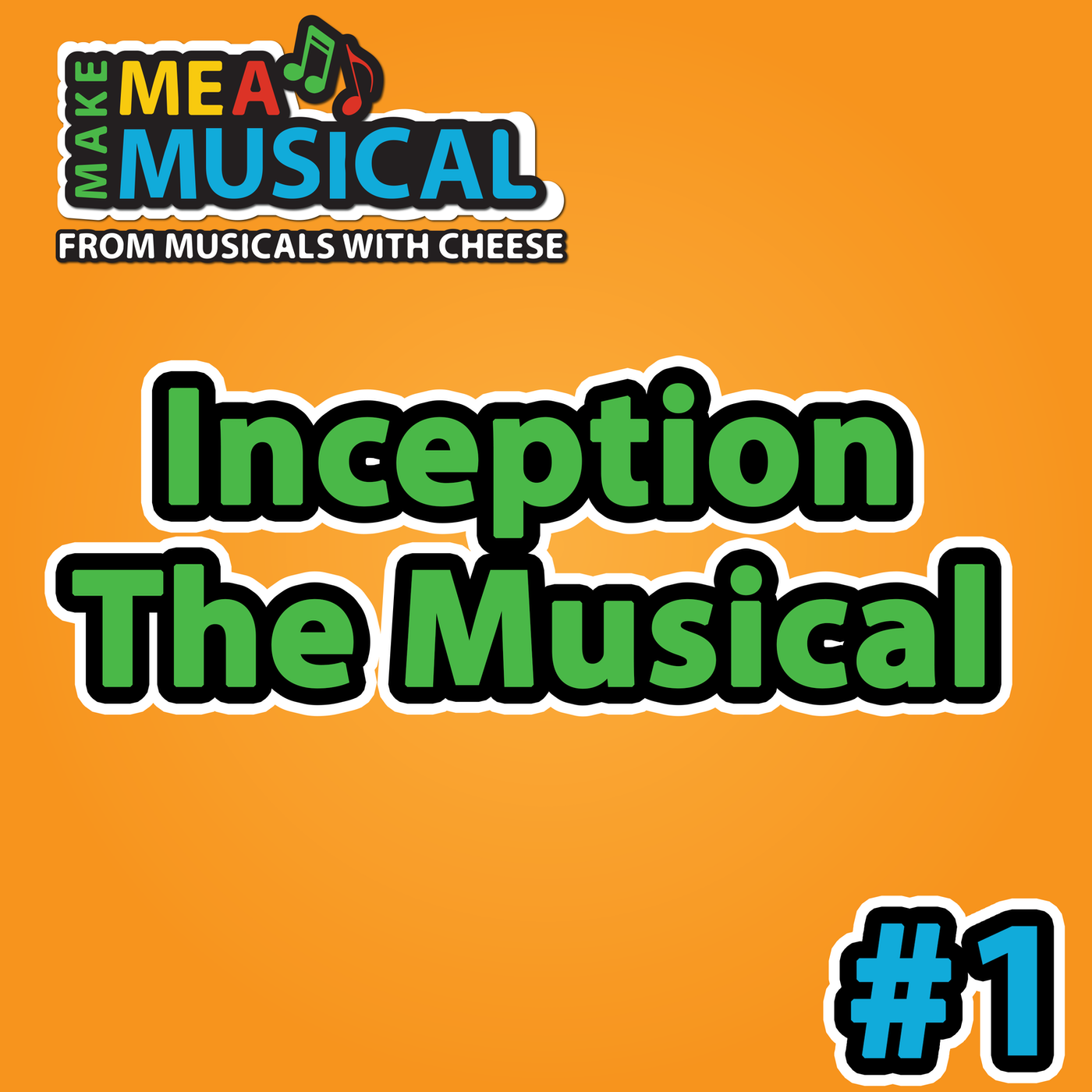 Inception the Musical - Make me a Musical #1