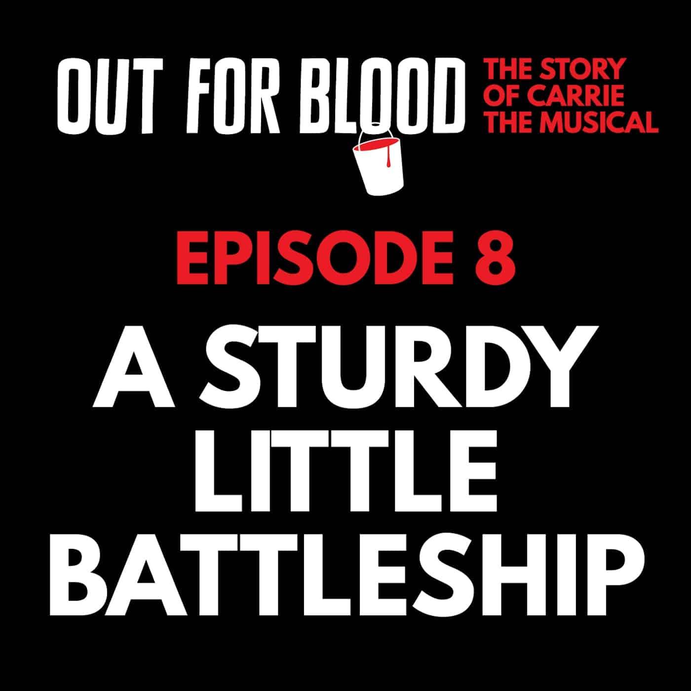 Chapter 8: A sturdy little battleship