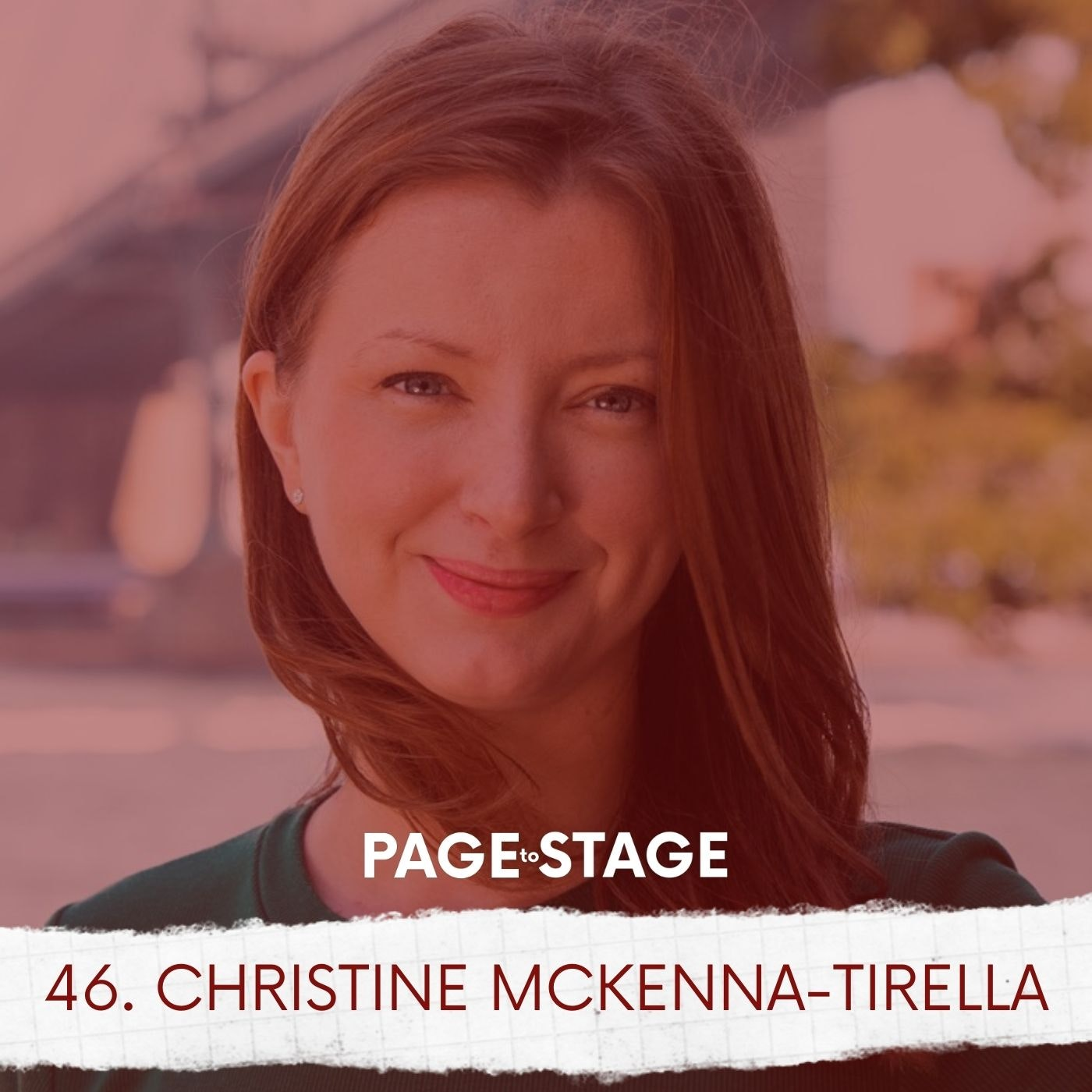 46 - Christine McKenna-Tirella, Casting Director