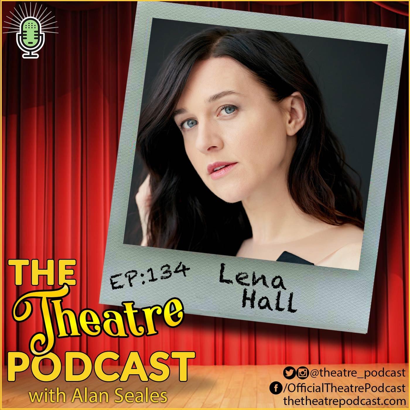 Ep134 - Lena Hall: Tony Award Winner (Hedwig), TNT's Snowpiercer, Tarzan