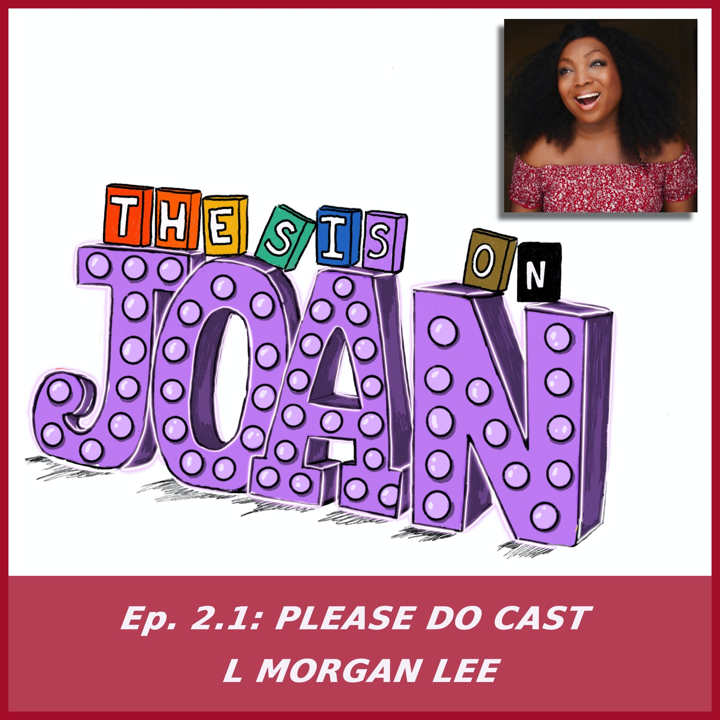 Thesis On Joan Podcast