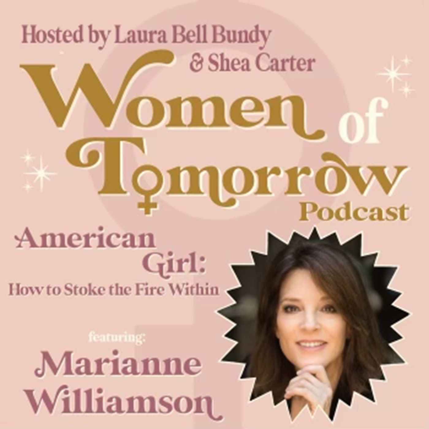 """#5 - """"American Girl"""" with Marianne Williamson"""