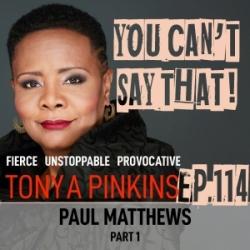 Ep114 - Paul Matthews (Part 1)