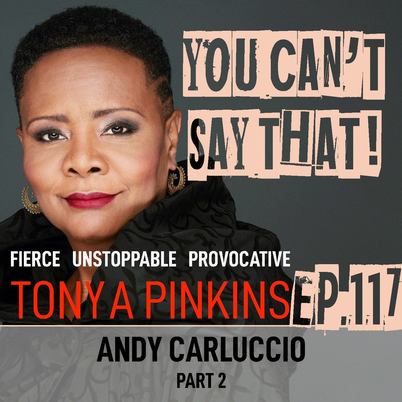 Ep117 - Andy Carluccio (Part 2)