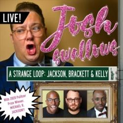 Ep43 - LIVE: A STRANGE LOOP (Michael R Jackson, Stephen Brackett, Raja Feather Kelly)