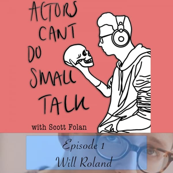 Ep1 - Will Roland / Lily's Eyes