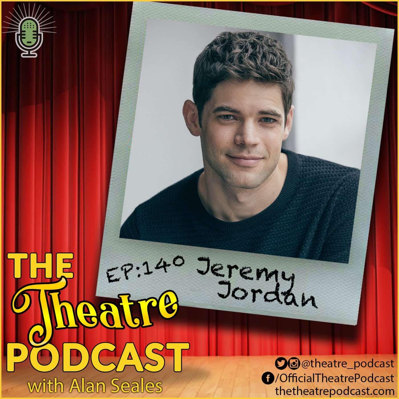 Ep140 - Jeremy Jordan: Newsies, Supergirl, Smash, Bonnie & Clyde, Rock of Ages