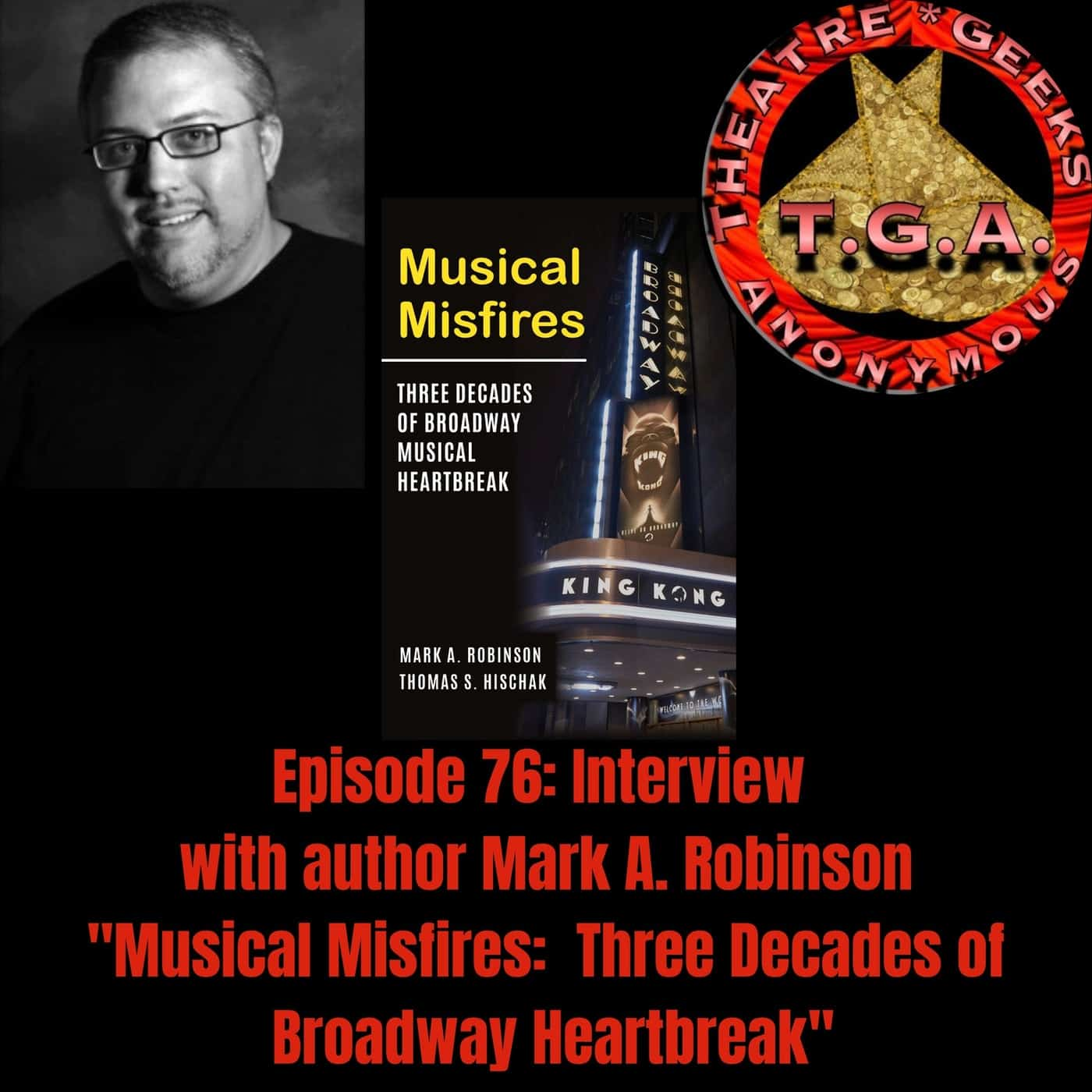 Episode 76: Musical Misfires: An Interview with Author Mark A. Robinson