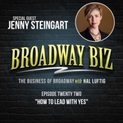 "#22 - How to Lead with ""Yes"" with Jenny Steingart"