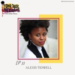 EP 33- Beautiful on Tour: ALEXIS TIDWELL