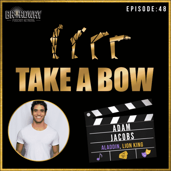 #48 - Adam Jacobs, The Prince of Disney on Broadway