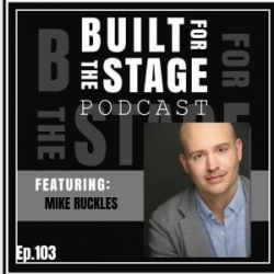 #103 - Mike Ruckles - BROADWAY SINGING VOICE SPECIALIST