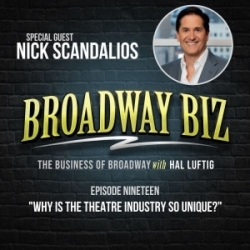 #19 - Why is the Theatre Industry so Unique? with Nick Scandalios