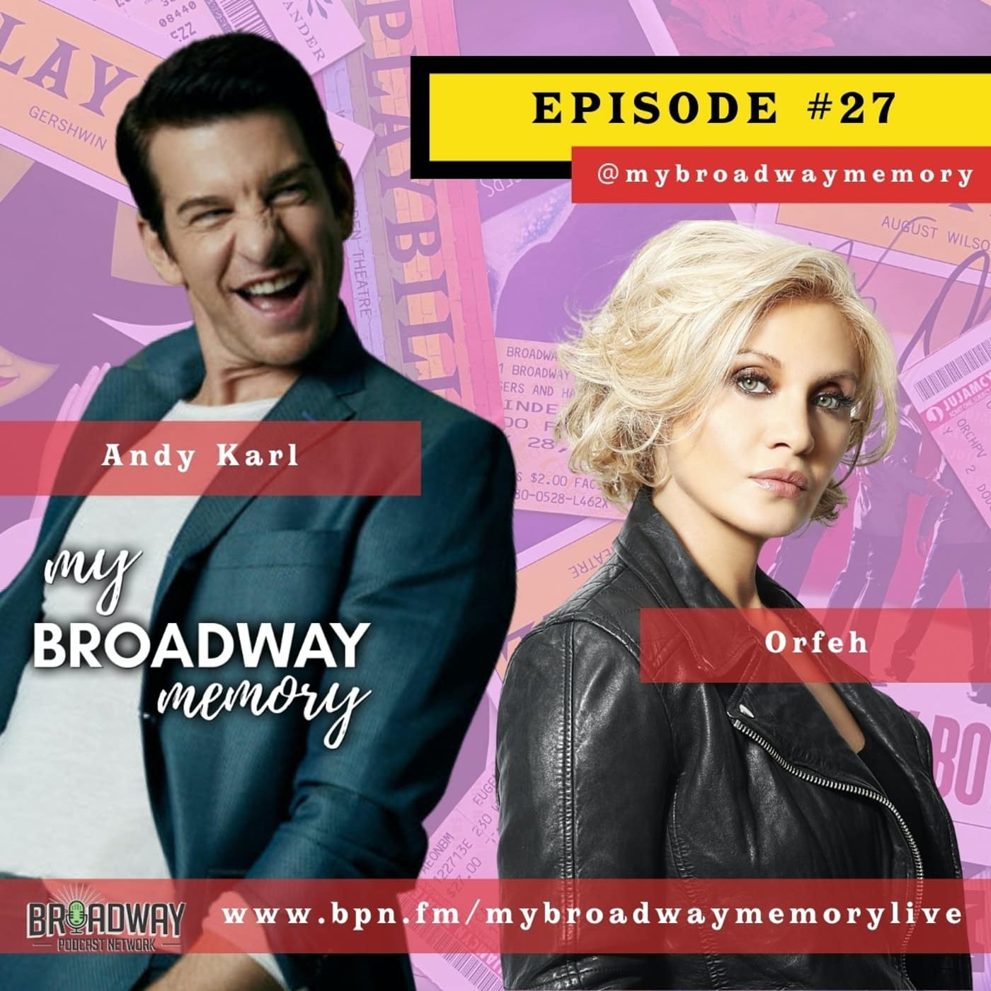 27 - LIVE: Andy Karl and Orfeh