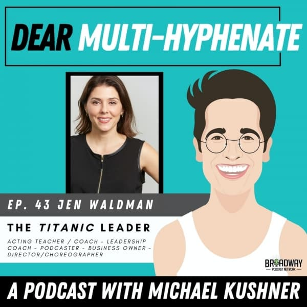 #43 - Jen Waldman: The Titanic Leader