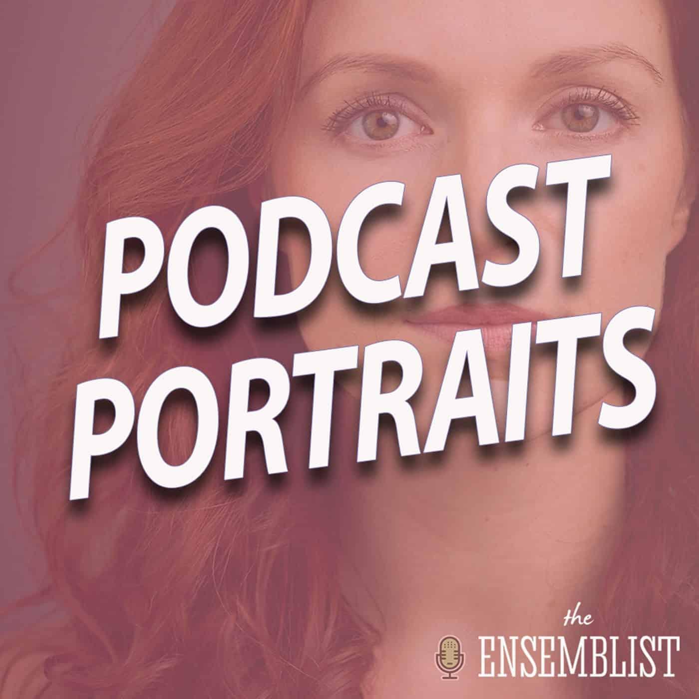 #505 - Podcast Portraits (feat. Shaye Hopkins)